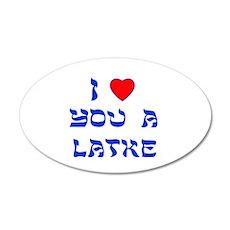 I Love You a Latke 22x14 Oval Wall Peel