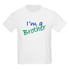 I'm A Brother T-Shirt