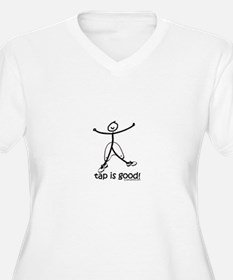 tap is good! DanceShirts.com T-Shirt