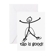 tap is good! DanceShirts.com Greeting Card