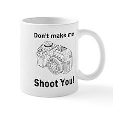 Don't make me shoot you! Mug