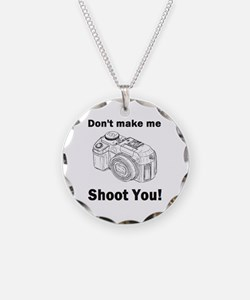 Don't make me shoot you! Necklace