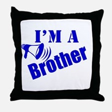 I'm A Brother Throw Pillow