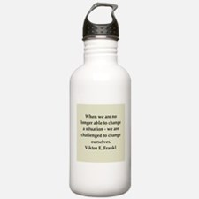 Viktor Frankl quote Water Bottle