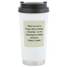 Viktor Frankl quote Travel Mug