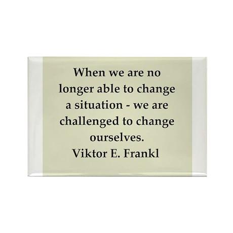 Viktor Frankl quote Rectangle Magnet