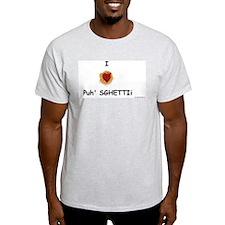 I heart Puh'Sghetti