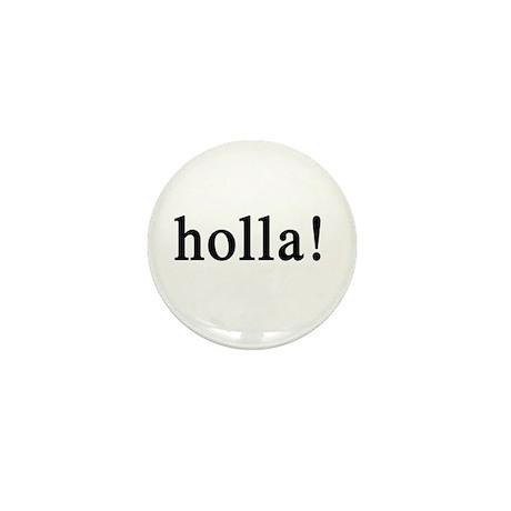 holla! Mini Button