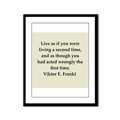 Viktor Frankl quote Framed Panel Print