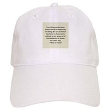 Viktor Frankl quote Baseball Cap