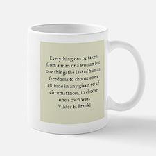 Viktor Frankl quote Small Small Mug
