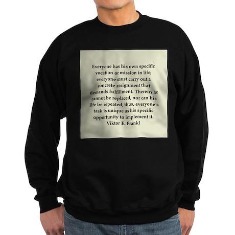 Viktor Frankl quote Sweatshirt (dark)