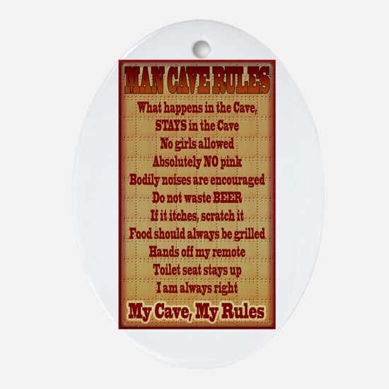 Man Cave Rules Ornament (Oval)