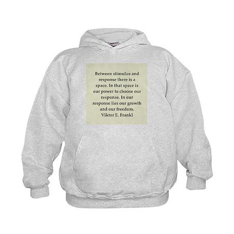 Viktor Frankl quote Kids Hoodie