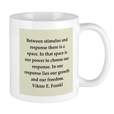 Viktor Frankl quote Small Mug