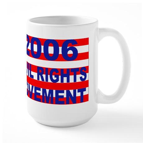 REFORM 2006 CIVIL RIGHTS Large Mug