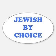 Jewish By Choice Sticker (Oval)