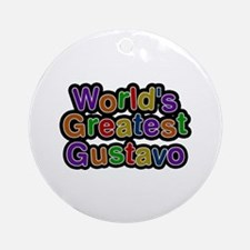 World's Greatest Gustavo Round Ornament