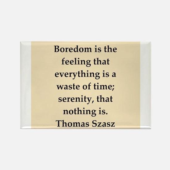 Thomas Szasz quote Rectangle Magnet