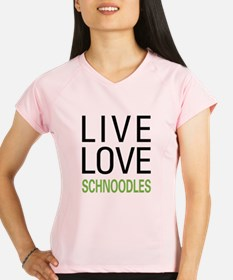 Live Love Schnoodles Performance Dry T-Shirt