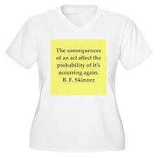 b f skinner quote T-Shirt