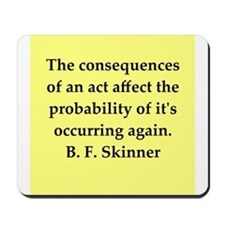 b f skinner quote Mousepad