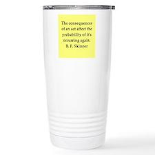 b f skinner quote Travel Mug