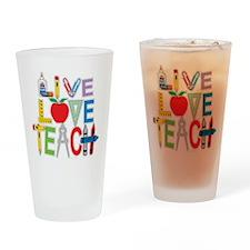 Live Love Teach Drinking Glass