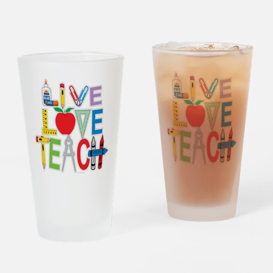 Live Love Teach Drinking Glass