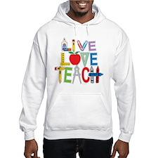 Live Love Teach Jumper Hoody