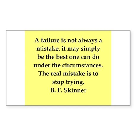 b f skinner quote Sticker (Rectangle)