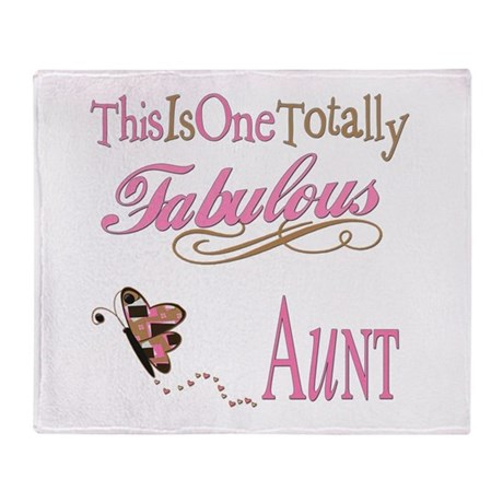 Fabulous Aunt Throw Blanket