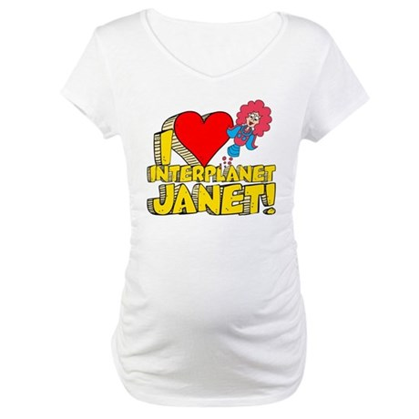 I Heart Interplanet Janet! Maternity T-Shirt