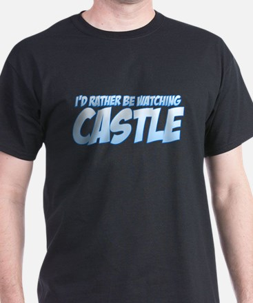 I'd Rather Be Watching Castle T-Shirt
