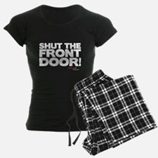 Shut the Front Door! Pajamas