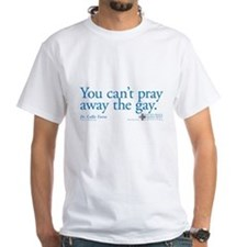 Can't Pray Away the Gay - Grey's Anatomy White T-S