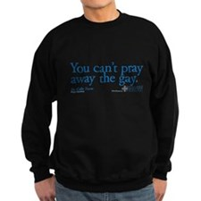 Pray Away the Gay - Grey's An Dark Sweatshirt