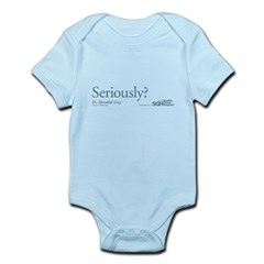 Seriously? - Grey's Anatomy Infant Bodysuit