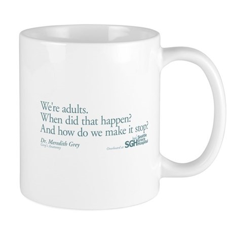 We're Adults - Grey's Anatomy Quote Mug