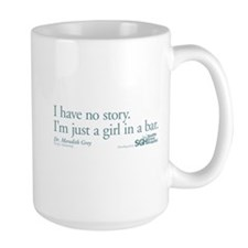Girl in a Bar - Grey's Anatomy Quote Large Mug