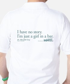 Girl in a Bar - Grey's Anatomy Quote Golf Shirt