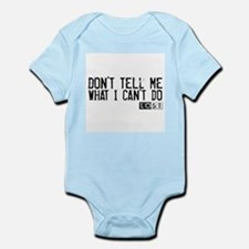 Don't Tell Me What I Can't Do Infant Bodysuit