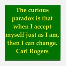 Carl Rogers quote Tile Coaster