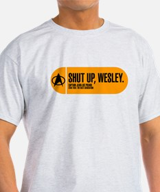 Shut Up Wesley T-Shirt