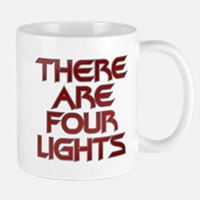 There Are Four Lights Mug