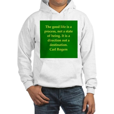 Carl Rogers quote Hooded Sweatshirt