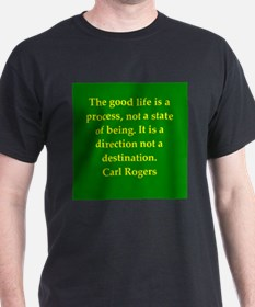 Carl Rogers quote T-Shirt