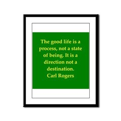 Carl Rogers quote Framed Panel Print