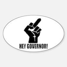 Hey Governor! Sticker (Oval)