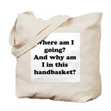 Hell In A Handbasket Tote Bag